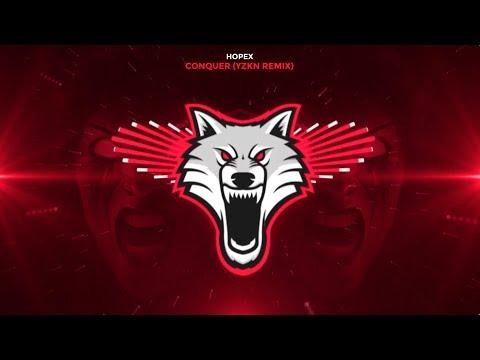 Hopex - Conquer (YZKN Remix)