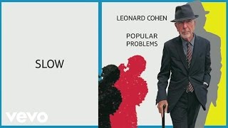 Leonard Cohen - Slow (Audio) - YouTube