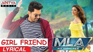 Girl Friend Song Lyrics from MLA - Nandamuri Kalyan ram