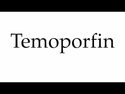 How to Pronounce Temoporfin