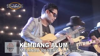 MELINDA VARERA - KEMBANG ALUM [ OFFICIAL MUSIC VIDEO ]