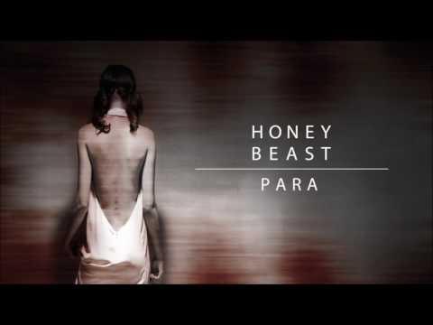 HONEYBEAST – Para