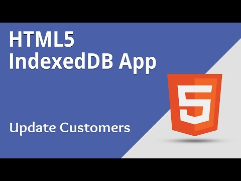 HTML5 Programming Tutorial | Learn HTML5 IndexedDB App - Update Customers