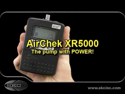 SKC AirChek XR5000 - the Pump with POWER!