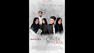 Video Cinta Dalam Do'a (short film) MP3, 3GP, MP4, WEBM, AVI, FLV Desember 2018