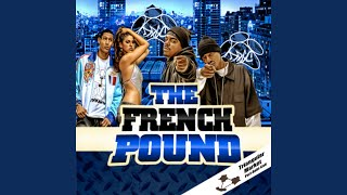 The French Pound (feat. Daz Dillinger & Kurupt)