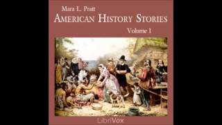 American History Stories (FULL Audiobook) - volume (1 of 2)
