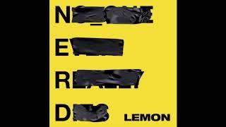 N.E.R.D Feat. Rihanna - Lemon [1 Hour] Loop