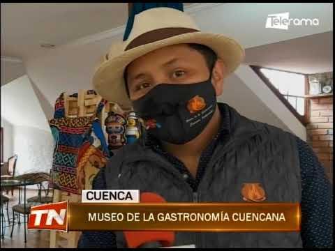 Museo de la gastronomía cuencana