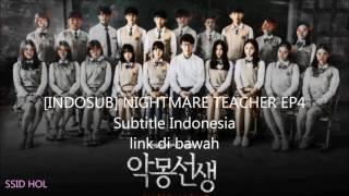 Video [INDOSUB] NIGHTMARE TEACHER EP4 Subtitle Indonesia MP3, 3GP, MP4, WEBM, AVI, FLV April 2018