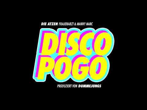 DIE ATZEN (FRAUENARZT & MANNY MARC) – DISCO POGO (ORIGINAL SONG)