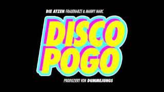 DIE ATZEN (FRAUENARZT & MANNY MARC) - DISCO POGO (ORIGINAL SONG)