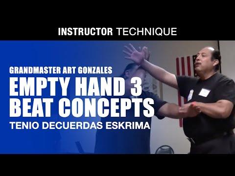 TENIO DECUERDAS ESKRIMA | EMPTY HAND 3 BEAT CONCEPTS in Filipino Martial Arts | GM Art Gonzales