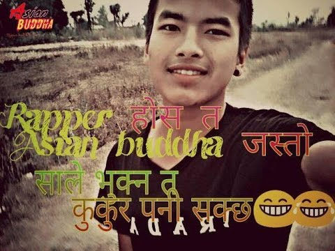 (म हु एसियन बुद्ध new rap song by chrinjibi bhusal (rapper Asian buddha) - Duration: 3 minutes, 2 seconds.)