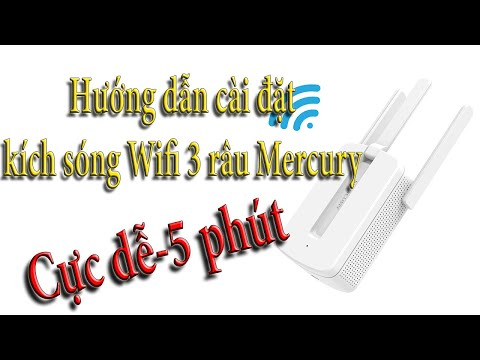 Hướng dẫn cài đặt bộ kích sóng Wifi 3 râu Mercury cực dễ-5 phút