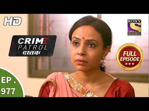 Crime Patrol Dastak - Ep 977 - Full Episode - 14th February, 2019