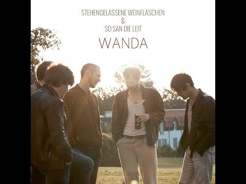 Wanda - Stehengelassene Weinflaschen (audio)