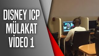 Disney ICP mülakat VIDEO 1