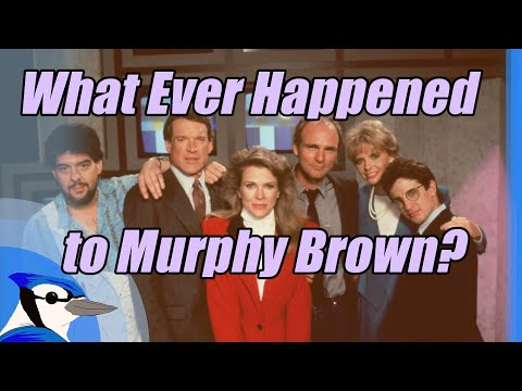 What Ever Happened To Murphy Brown?