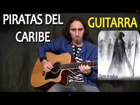 Como tocar Piratas del Caribe en Guitarra Acustica en Guitarra
