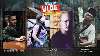 Trailer Trip And Vlog   Pulang Kampung  Movie