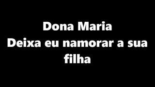 image of Thiago Brava Ft. Jorge - Dona Maria (LETRA)| Deixa Eu Namorar a Sua Filha