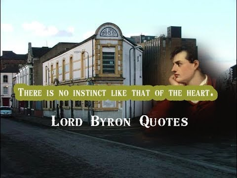 Romantic quotes - There is no instinct like that of the heart - Lord Byron Quotes