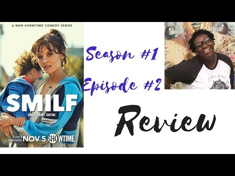 SMILF Season 1 Episode 2 Review