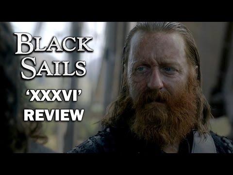 Black Sails Season 4 Episode 8 Review - 'XXXVI'