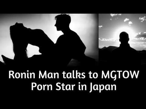 Ronin Man talks to MGTOW Porn Star in Japan: Lessons on Sex, Male Friendship and The Nature of Women (видео)