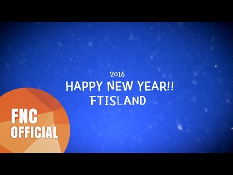 [FTISLAND] 2016 New Year's Greeting Message