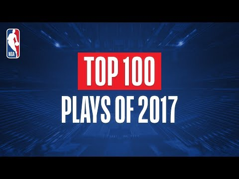 Top 100 Plays From 2017 (видео)