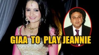 Giaa To Play Jeannie