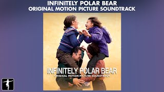 Infinitely Polar Bear Soundtrack Preview   Various Artists  Official Video