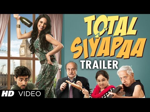 Total Siyapaa Movie Trailer