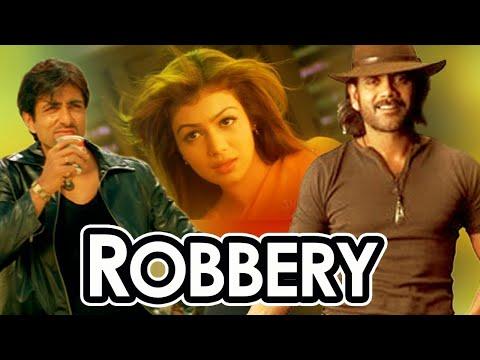 Robbery | Nagarjuna | Sonu Sood | Ayesha Takia | Bollywood Hindi Popular Dubbed Movies