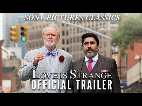 Love is Strange | Official Trailer HD (2014)