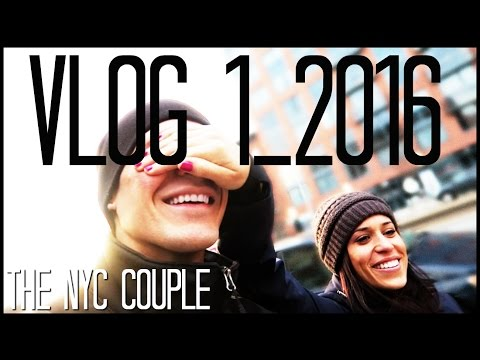 First Vlog - 2016 (the Nyc Couple)