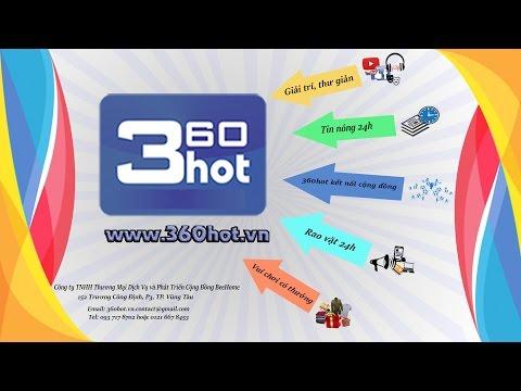 Video Hướng Dẫn Sử Dụng Website 360hot.vn