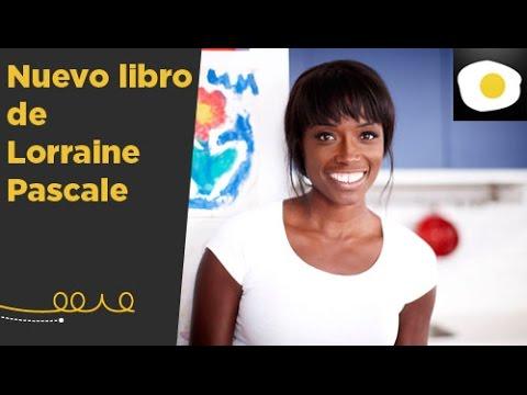 Nuevo libro y Concurso La cocina rápida de Lorraine Pascale | Canal Cocina