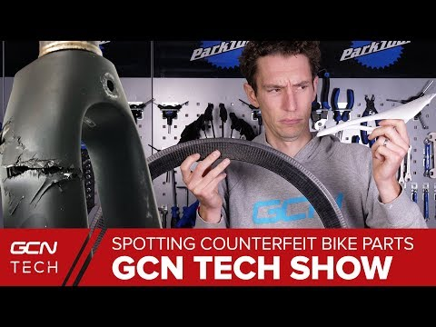 Counterfeit Carbon - Spotting Fake Bike Parts | GCN Tech Show Ep. 44