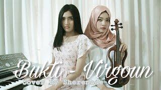 Video SHERENADE - Bukti (Virgoun Last Child, Surat Cinta Dari Starla) Cover with Violin & Piano MP3, 3GP, MP4, WEBM, AVI, FLV Juni 2018