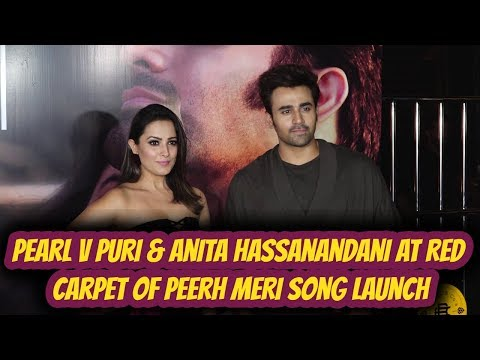 Pearl V Puri & Anita Hassanandani At Red Carpet Of PEERH MERI Song Launch