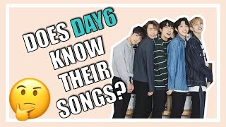 Video DOES DAY6 KNOW THEIR SONGS? | #RememberUs MP3, 3GP, MP4, WEBM, AVI, FLV Desember 2018