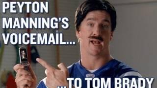 Peyton Manning's Voicemail to Tom Brady