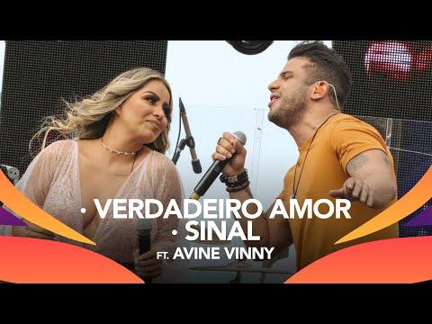 Walkyria Santos, Avine Vinny -  VERDADEIRO AMOR, SINAL