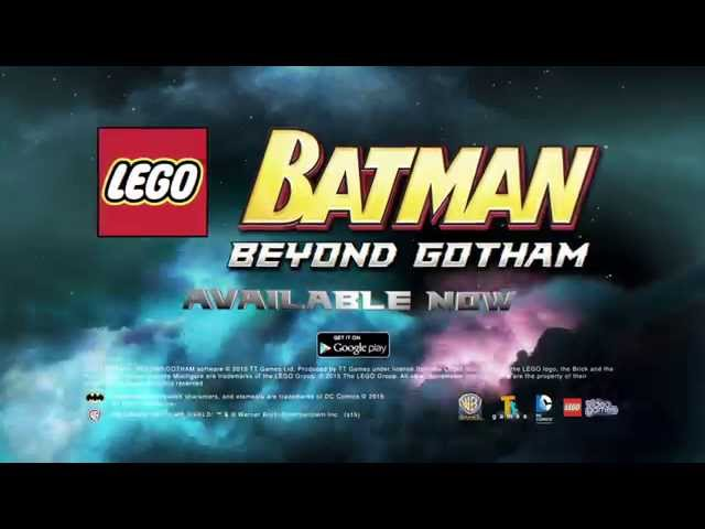 LEGO Batman: Beyond Gotham for Android - Available Now on Google Play