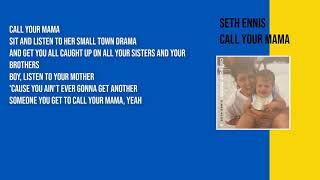 Seth Ennis - Call Your Mama ft. Little Big Town (Lyrics)