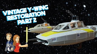 Video Star Wars Vintage Y-Wing Restoration: Part 2 - Kenner 1983 MP3, 3GP, MP4, WEBM, AVI, FLV Juli 2018