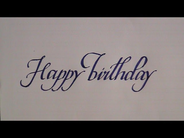 How To Write In Cursive Calligraphy Letters Happy Birthday